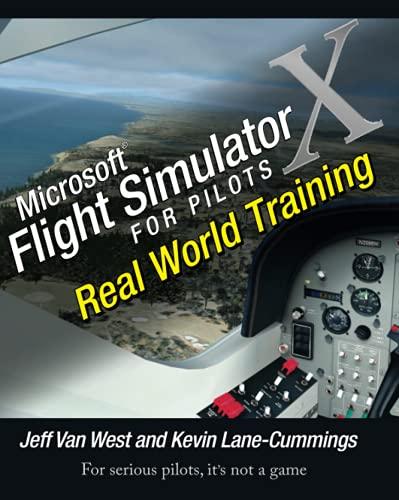 9780764588228: Microsoft Flight Simulator X For Pilots Real World Training