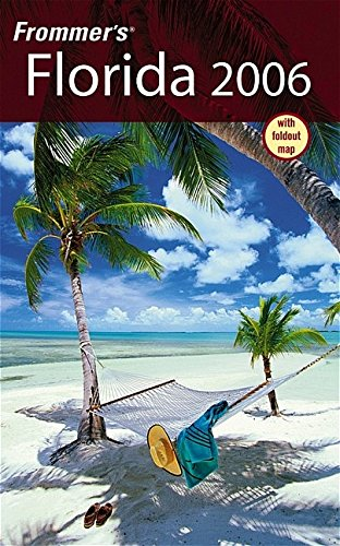 9780764588266: Frommer's 2006 Florida