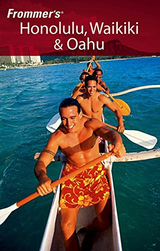 9780764589003: Frommer's Honolulu, Waikiki & Oahu (Frommer's Complete Guides)