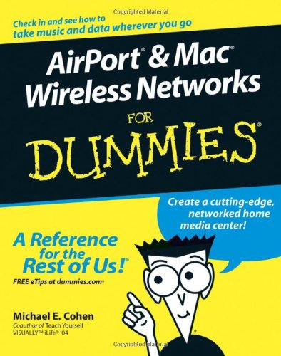 9780764589713: AirPort and Mac Wireless Networks For Dummies
