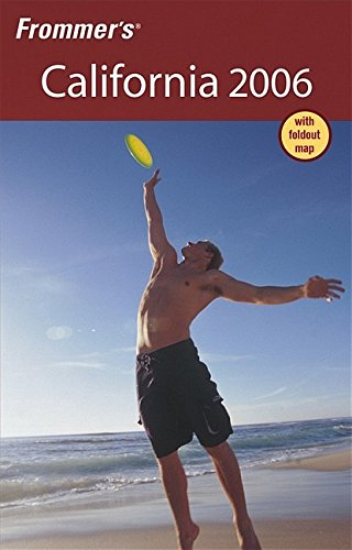 9780764595493: Frommer's California 2006 (Frommer's Complete Guides)