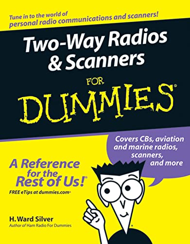 9780764595820: Two-Way Radios and Scanners For Dummies