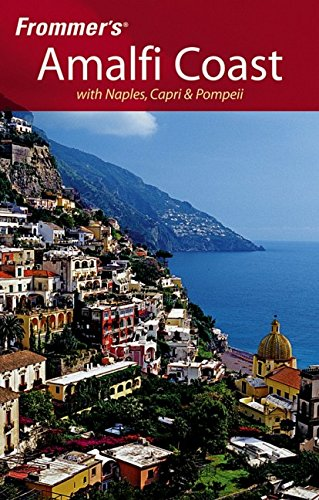 9780764595905: Frommer's Amalfi Coast with Naples, Capri & Pompeii (Frommer's Complete Guides)