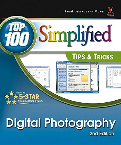9780764596162: Digital Photography: Top 100 Simplified Tips and Tricks (Top 100 Simplified Tips & Tricks)