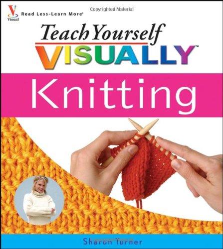 9780764596407: Teach Yourself Visually Knitting (Teach Yourself Visually)