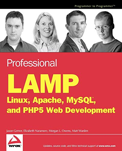 9780764597237: Professional LAMP: Linux, Apache, MySQL and PHP Web Development