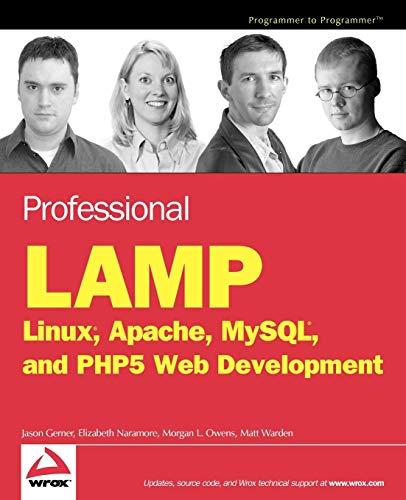 9780764597237: Professional LAMP: Linux, Apache, MySQL and PHP5 Web Development