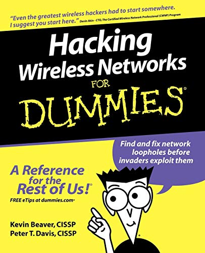 9780764597305: Hacking Wireless Networks For Dummies