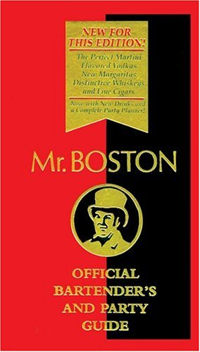 Mr. Boston: Official Bartender's and Party Guide: Boston, Mr.
