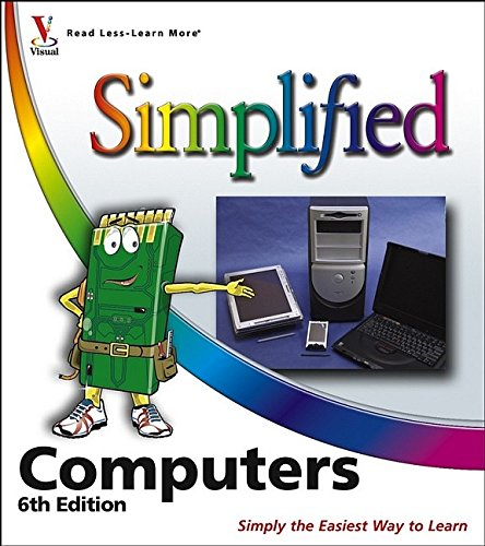 Computers Simplified 9780764597527 Are you new to computers? Does new technology make you nervous? Relax! You're holding in your hands the easiest guide ever to computers - a book that skips the long-winded explanations and shows you how things work. All you have to do is open the book, follow Chip, your friendly guide - and discover just how easy it is to get up to speed.  I spent many hours looking for just the right book. This is that book! One picture is worth a thousand words. This book is the best computer book I have found.  -Larry Ruckert (Ocean Pines, MD) * A friendly character named Chip guides you through each section * Full-color illustrations demonstrate each concept or task * Jargon-free captions offer practical tips and tricks * Self-contained, two-page lessons make learning a snap