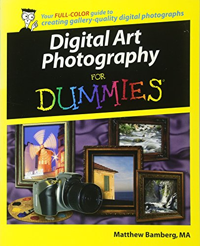 9780764598012: Digital Art Photography For Dummies