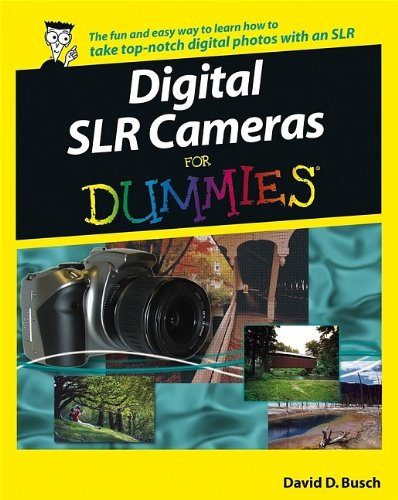 9780764598036: Digital SLR Cameras and Photography For Dummies (For Dummies (Computers))