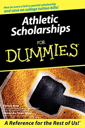 9780764598043: Athletic Scholarships For Dummies