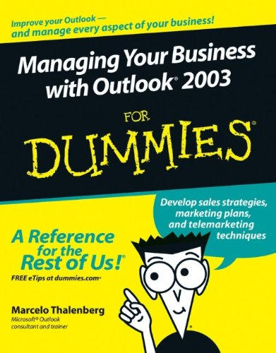 9780764598159: Managing Your Business with Outlook 2003 For Dummies