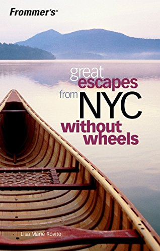 9780764598296: Frommer's Great Escapes From NYC Without Wheels (Wonderful Weekends)