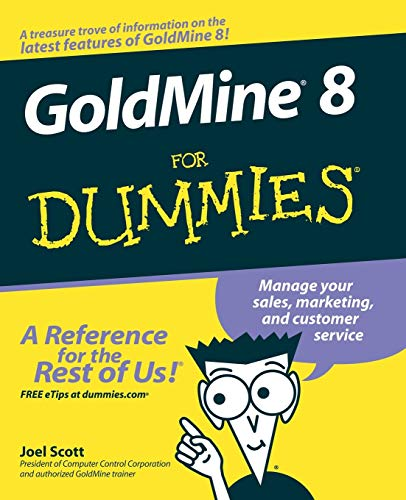 9780764598340: GoldMine 8 For Dummies