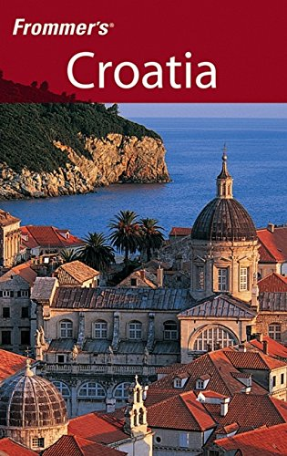 9780764598982: Frommer's Croatia (Frommer's Complete Guides)
