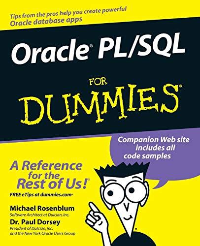 Oracle PL/SQL For Dummies: Michael Rosenblum; Paul Dorsey