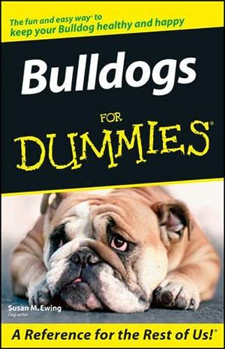 9780764599798: Bulldogs For Dummies