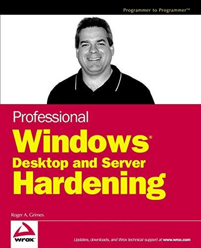 9780764599903: Professional Windows Desktop and Server Hardening