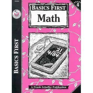 9780764700019: Basics First, Math Grade 4