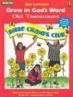 9780764705915: Grow in God's Word-Old Testament: Grade 3-4 (Bible Curriculum)