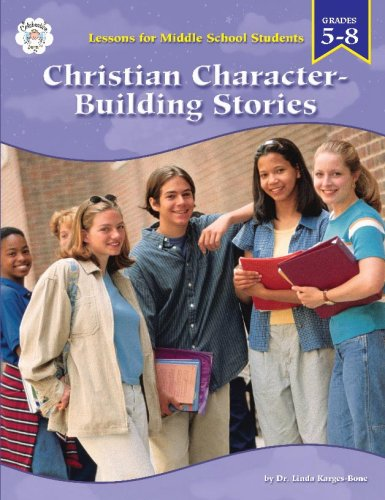 9780764709524: Christian Character Building Stories for Middle Grade Students, Grades 5-8