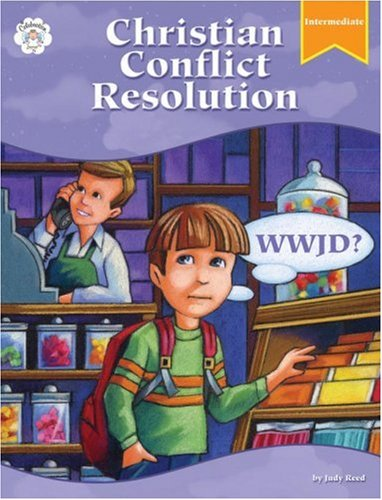 Christain Conflict Resolution: Intermediate: WWJD (Christian Conflict Resolution: WWJD?): Reed, ...