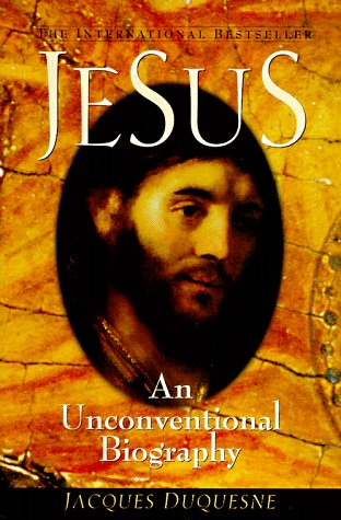 9780764800610: Jesus: An Unconventional Biography