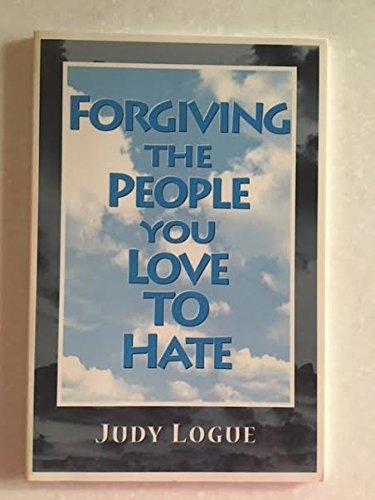 9780764800634: Forgiving the People: You Love to Hate