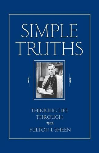 9780764801693: Simple Truths: Thinking Life Through With Fulton J. Sheen