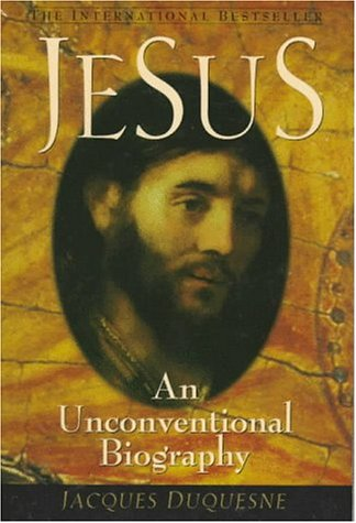 9780764801983: Jesus: An Unconventional Biography