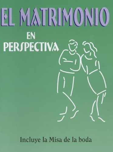 El Matrimonio En Perspectiva: (Pre-Cana Packet) (Spanish: Saint Mary's Press