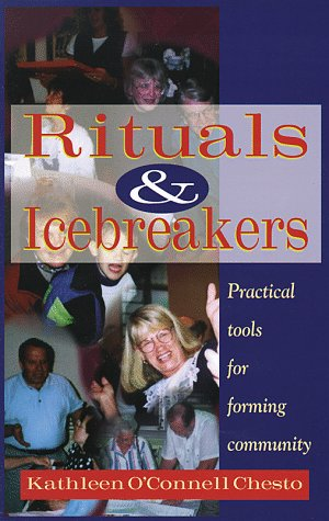 9780764804076: Rituals & Icebreakers: Practical Tools for Forming Community