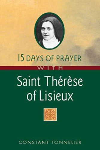 9780764804922: 15 Days of Prayer with Saint Therese of Lisieux