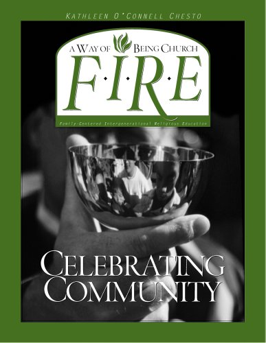 F.I.R.E.: Celebrating Community (9780764805363) by Kathleen O'Connell Chesto