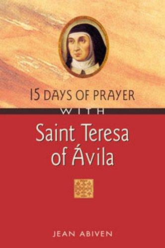 15 Days of Prayer with Saint Teresa: Jean Abiven