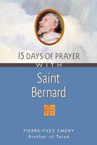 15 Days of Prayer with Saint Bernard: Pierre-Yves Emery