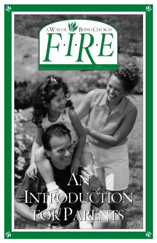 F.I.R.E. An Introduction for Parents (9780764806698) by Kathleen O'Connell Chesto