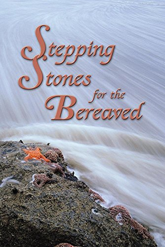 Stepping Stones for the Bereaved: Meditations for: Elaine Stillwell