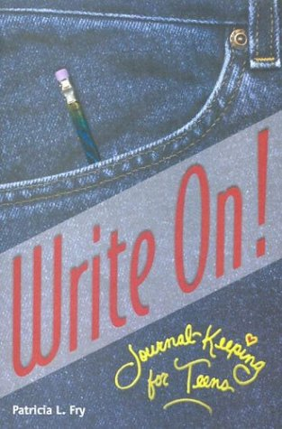 9780764807541: Write on: Journal-Keeping for Teens