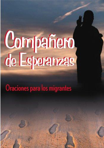 9780764807770: Companero De Esperanzas: Oraciones Para Los Migrantes (Spanish Edition)