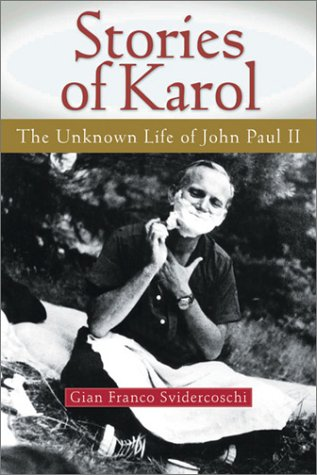 9780764809248: Stories of Karol: The Unknown Life of John Paul II