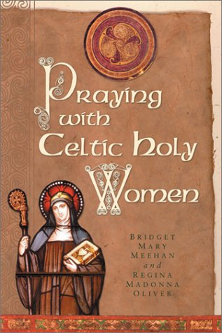 9780764809293: Praying With Celtic Holy Women