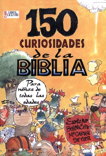 150 curiosidades de la Biblia / 150 curiosities of the Bible (Fun Facts) (Spanish Edition): ...