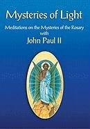 9780764810602: Mysteries of Light: Meditations on the Mysteries of the Rosary With John Paul II