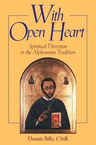 9780764810909: With Open Heart: Spiritual Direction in the Alphonsian Tradition