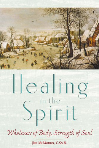 9780764811036: Healing in the Spirit: Wholeness of Body, Strength of Soul