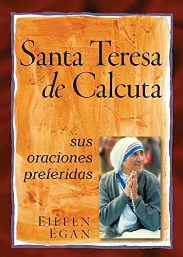 La Beata Madre Teresa de Calcuta: Sus: Egan, Eileen