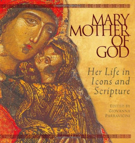 9780764812118: Mary, Mother of God: Her Life in Icons and Scripture